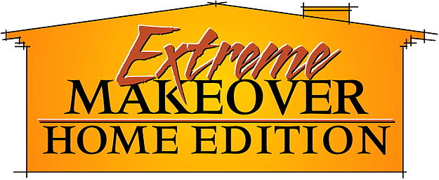 Extreme Makeover Home Ed