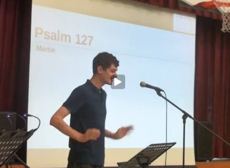 Psalm 127 by Martin Smith