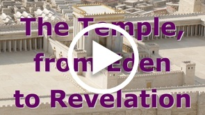 The Temple, from Eden to Revelation