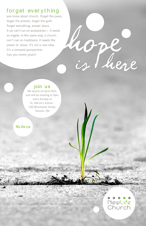Newlife Church Toronto, launch poster, April 2009.